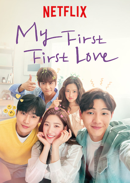 My First First Love (2019) Subtitle Indonesia