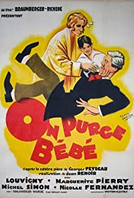 Nicole Fernandez, Georges Feydeau, Jacques Louvigny, Marguerite Pierry, Jean Renoir, and Michel Simon in On purge bébé (1931)
