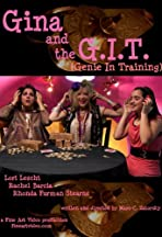 Gina and the G.I.T. (Genie-In-Training)