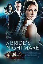 A Bride's Nightmare