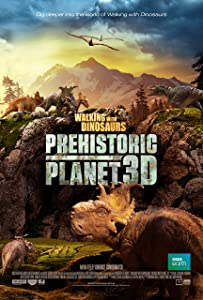 Watch only you movie Walking with Dinosaurs: Prehistoric Planet by Jasper James [HD]