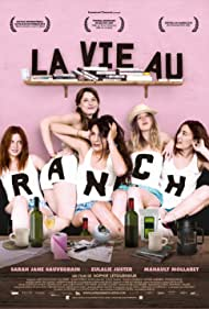 La vie au ranch (2009)