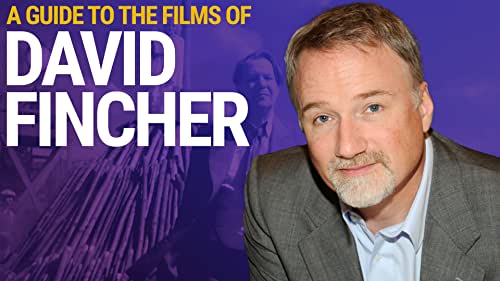 A Guide to the Films of David Fincher