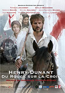 Henry Dunant: Red on the Cross (2006 TV Movie)
