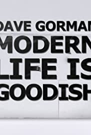 Dave Gorman: Modern Life Is Goodish Poster