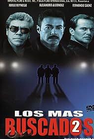 Jorge Reynoso, Fernando Sáenz, and Alejandro Alcondez in Los más buscados 2 (2004)