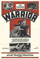 The Tender Warrior
