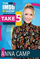 S3.E80 - Take 5 With Anna Camp