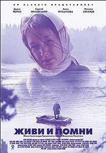 Movies no downloads Zhivi i pomni Russia [pixels]