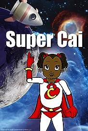Super Cai Poster