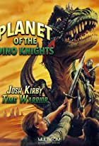 Josh Kirby: Time Warrior! Chap. 1: Planet of the Dino-Knights