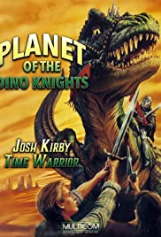 Josh Kirby: Time Warrior! Chap. 1: Planet of the Dino-Knights Poster