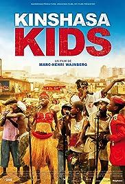 Kinshasa Kids(2012) Poster - Movie Forum, Cast, Reviews