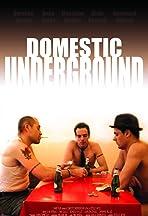 Domestic Underground