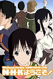 N.H.K ni yôkoso! Poster - TV Show Forum, Cast, Reviews
