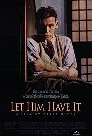 Let Him Have It(1991) Poster - Movie Forum, Cast, Reviews