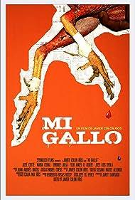 Mi Gallo (2015)
