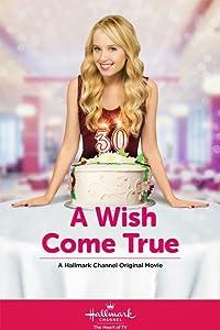 New english movies 2017 free download A Wish Come True USA [640x352]