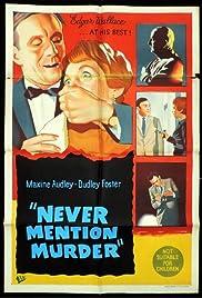Never Mention Murder Poster