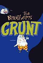 The Brothers Grunt Poster