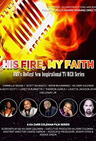 Primary photo for His Fire, My Faith