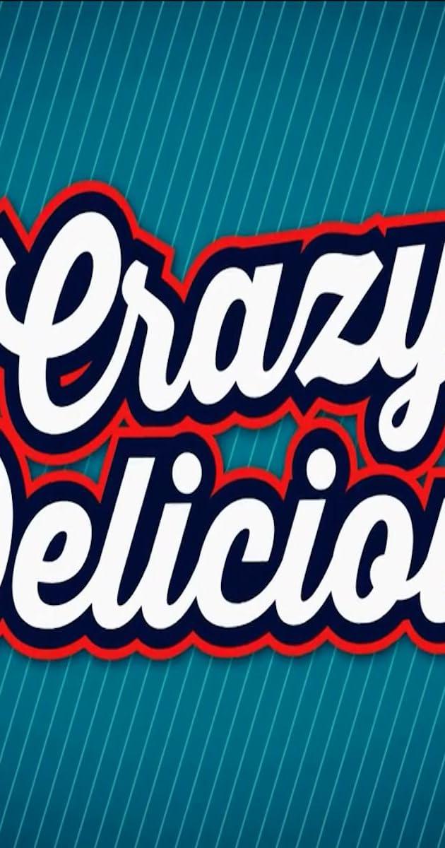 crazy delicious - photo #32