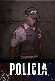 P.O.L.I.C.I.A Poster