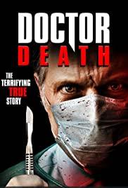 Doctor Death (2019) The Doctor Will Kill You Now 1080p
