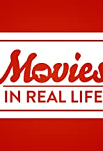 Movies in Real Life