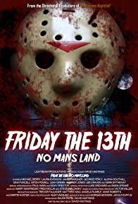 Primary photo for Friday the 13th: No Man's Land