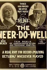 Rex Beach and Kathlyn Williams in The Ne'er Do Well (1915)