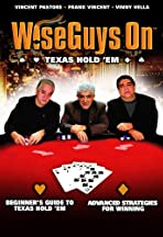 Wise Guys On: Texas Hold'Em