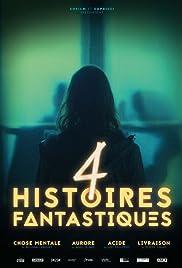 4 histoires fantastiques Poster