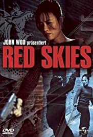 Red Skies(2002) Poster - Movie Forum, Cast, Reviews