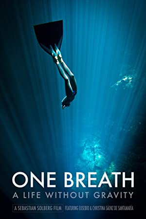 One Breath: A Life Without Gravity