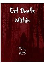 Evil Dwells Within
