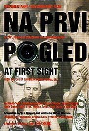 Na prvi pogled, Iz zivljenja Slovenskih fotoreporterjev Poster