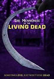 The Mennonite of the Living Dead Poster