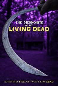 Primary photo for The Mennonite of the Living Dead
