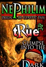 Nephilim: Origin of Genetic Evil