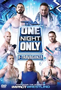 Primary photo for TNA One Night Only: X-Travaganza