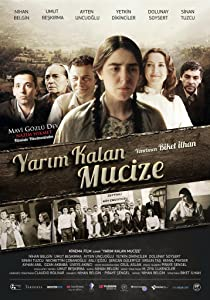 Top downloaded movies 2016 Yarim kalan mucize [[movie]