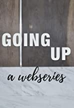 Going Up (a webseries)