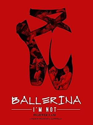 Ballerina I'm Not