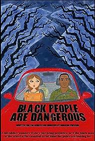 Black People Are Dangerous (2016)