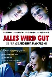 Alles wird gut(1998) Poster - Movie Forum, Cast, Reviews