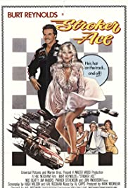 Stroker Ace (1983) Poster - Movie Forum, Cast, Reviews
