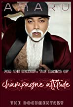 For the Record: The Making of Champagne Attitude