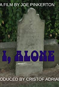 Primary photo for I, Alone