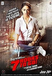 7 Hours to Go(2016) Poster - Movie Forum, Cast, Reviews
